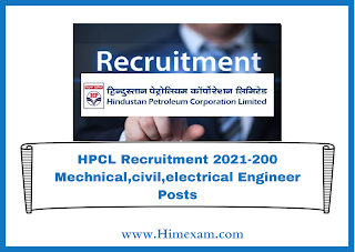 HPCL Recruitment 2021-200 Mechnical,civil,electrical Engineer Posts