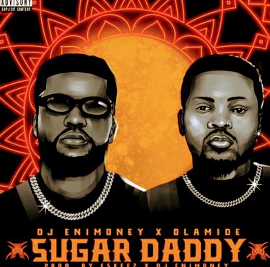 Dj Enimoney ft Olamide-Sugar daddy-mp3