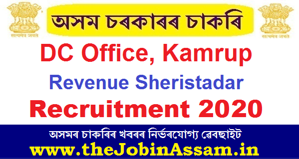 Deputy Commissioner, Kamrup Recruitment 2020: Revenue Sheristadar