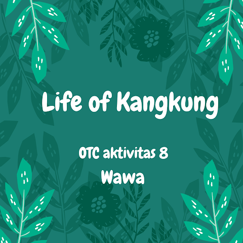 Life of Kangkung, Aktivitas 8 OTC batch 1