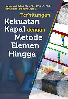Buku Perhitungan Kekuatan Kapal Dengan Metode Elemen Hingga