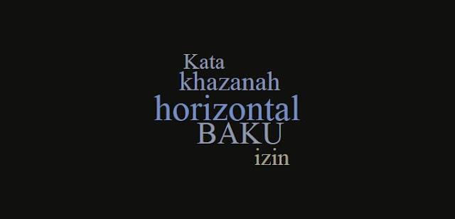 Penulisan Kata Baku: Horizontal, Khazanah, Izin
