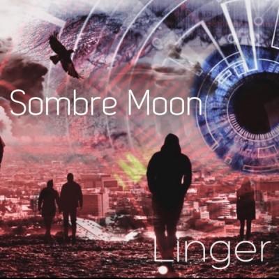 Sombre Moon - Linger (2020) - Album Download, Itunes Cover, Official Cover, Album CD Cover Art, Tracklist, 320KBPS, Zip album