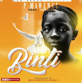 DOWNLOAD AUDIO AUDIO | P Mawenge – Binti mp3