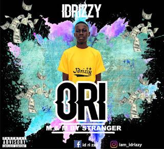 DOWNLOAD MP3 : IDRIZZY -- ORI