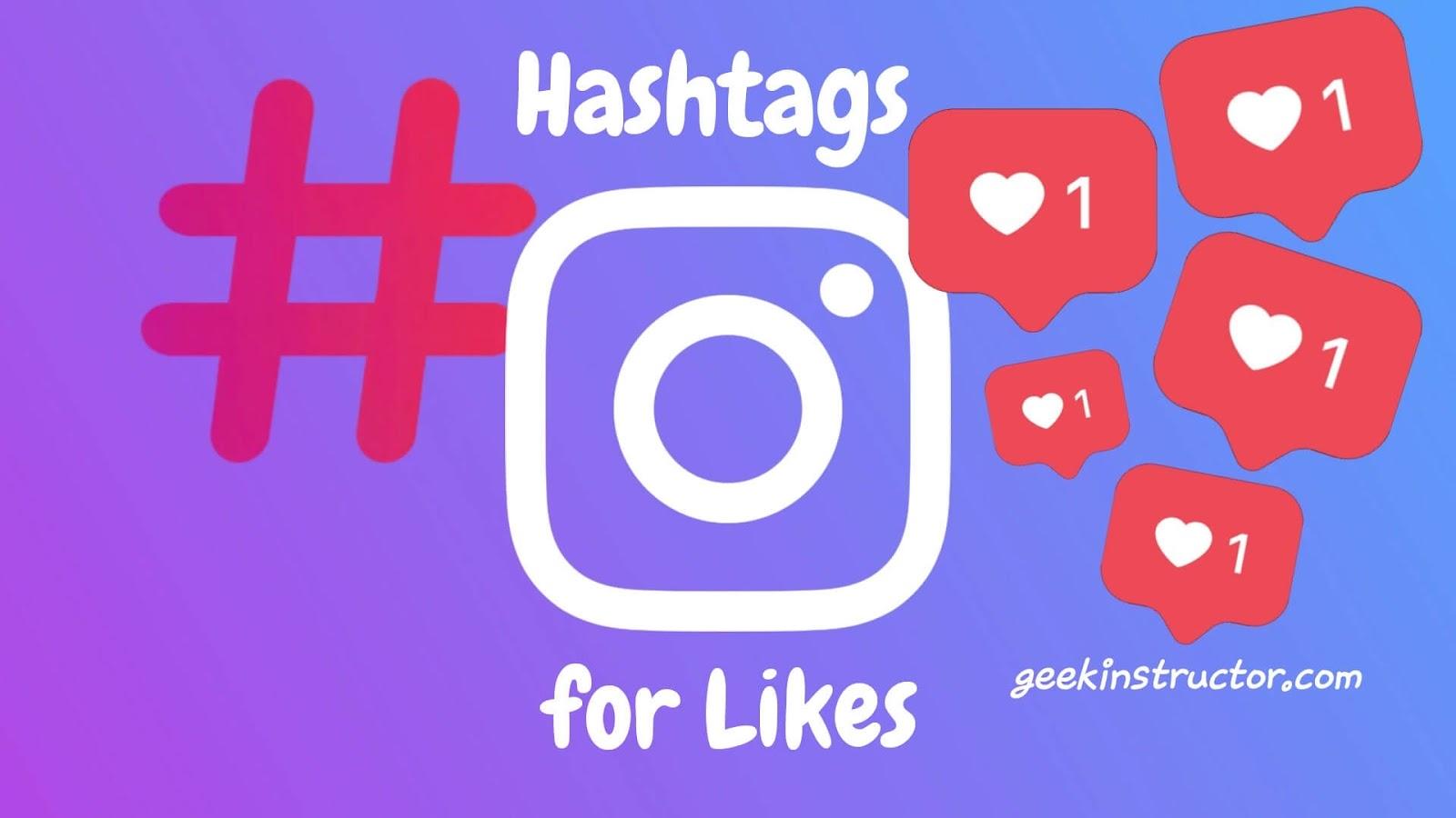 Best trending hashtags for getting more likes on Instagram