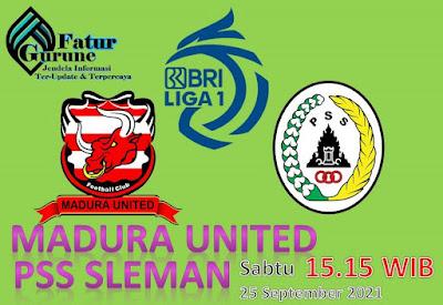 Link Live Streaming Liga BRI 1 : Madura United Vs PSS Sleman di Indosiar dan Video Sabtu, 25 September 2021