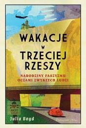 http://lubimyczytac.pl/ksiazka/4890165/wakacje-w-trzeciej-rzeszy-narodziny-faszyzmu-oczami-zwyklych-ludzi