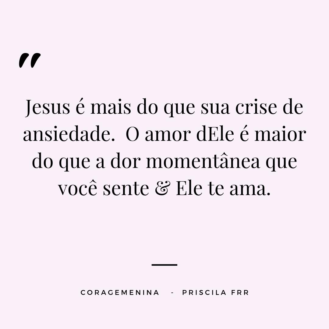Jesus é mais do que sua crise de ansiedade