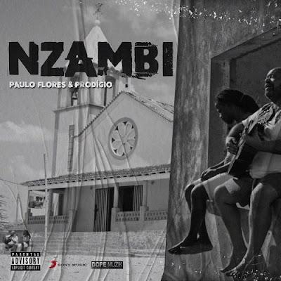 Esperança (Paulo Flores & Prodígio) – Nzambi (Rap) [Download]