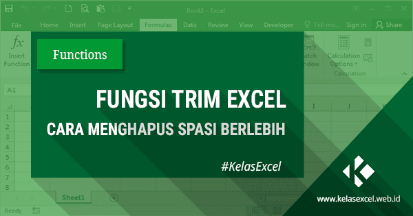 Fungsi/Rumus TRIM, Cara Menghapus Spasi Ganda Pada Microsoft Excel