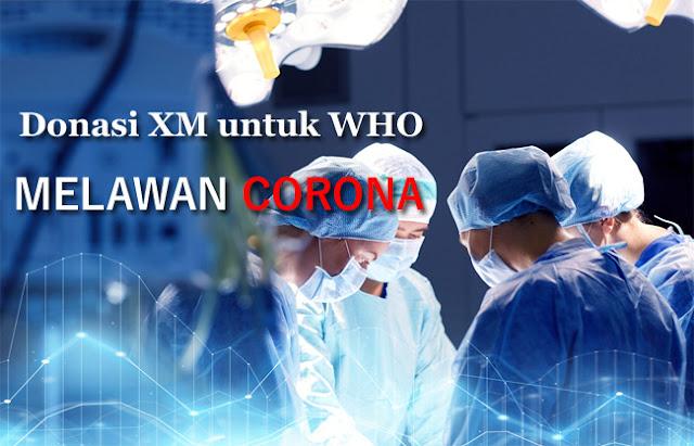 Donasi Broker XM untuk Membantu WHO melawan Corona