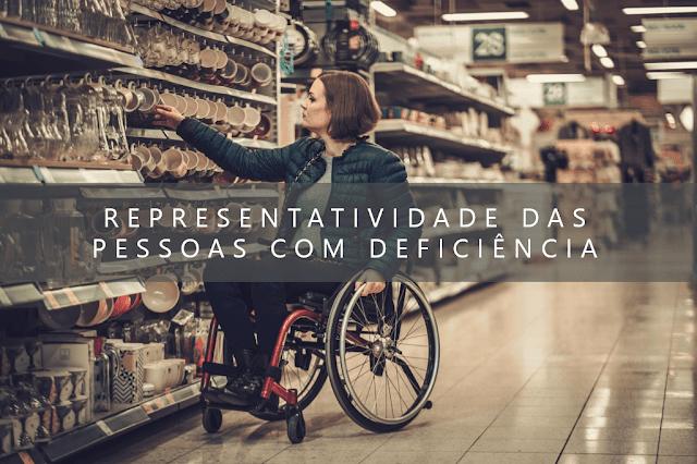 A representatividade das pessoas com deficiência nas mídias