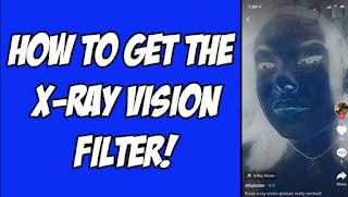 X Ray Filter Tiktok | How To Get Xrayvision filter tiktok