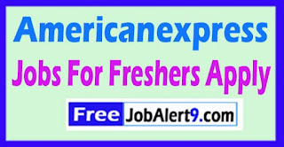 Americanexpress  Recruitment 2017 Jobs For Freshers Apply
