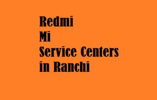 redmi mi service centers in ranchi
