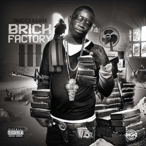 Gucci Mane - Brick Factory 3 Cover