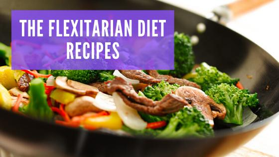 The Flexitarian Diet Recipes