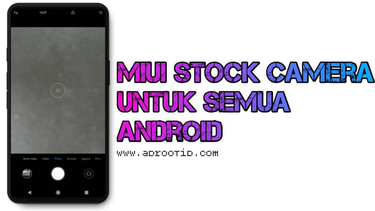 Module MIUI Camera untuk Semua Android