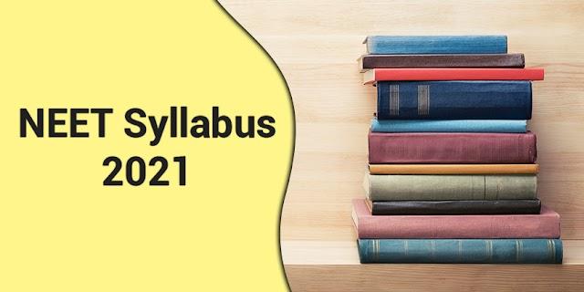 Complete NEET syllabus 2021-22