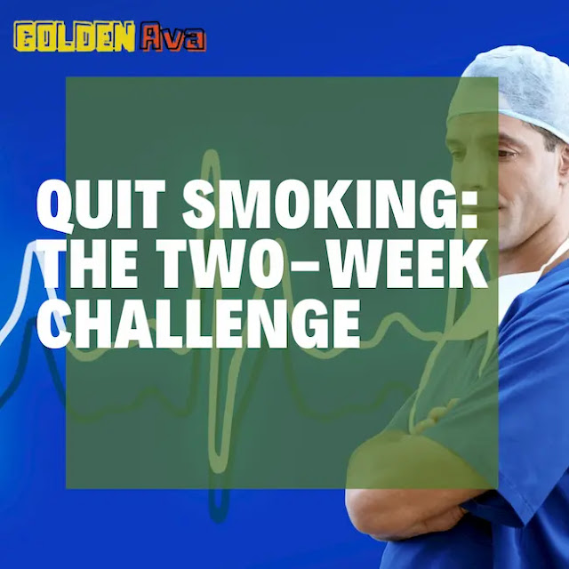 Quit Smoking: The Two-Week Challenge