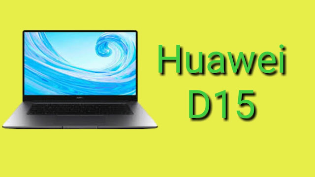 Huawei MateBook D 15: Display, Price, and Specifications in 2020.