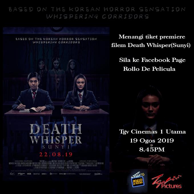Peraduan Tiket Wayang: Filem Death Whisper