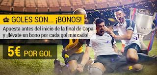 bwin 5 euros por gol final copa Barcelona vs Sevilla 21 abril