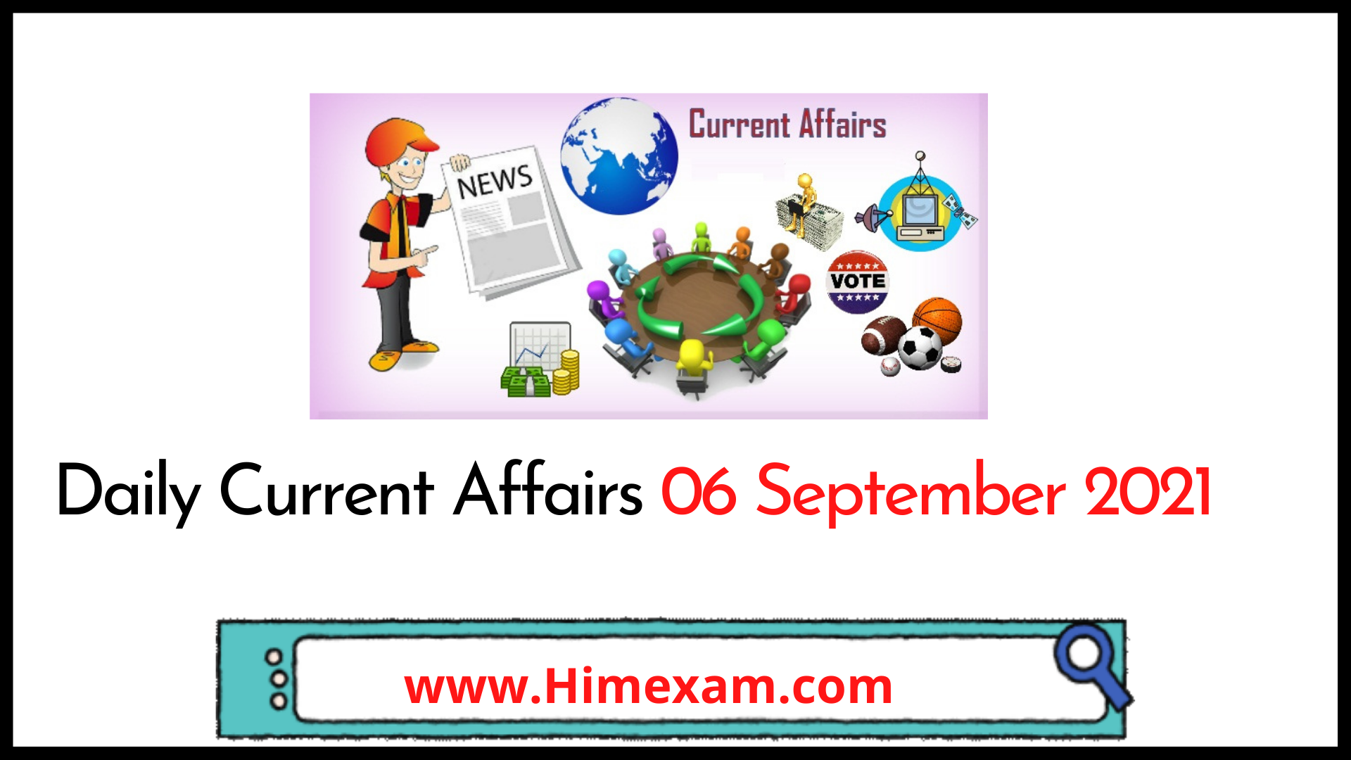 Daily Current Affairs 06 September 2021