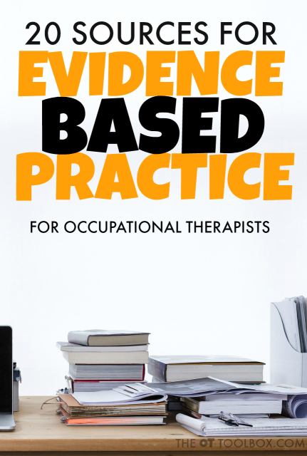 Ways to Obtain Evidence Based Practice Resources for Occupational Therapy