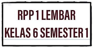 RPP 1 Lembar Kelas 6 Semester 1