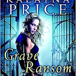 Excerpt from GRAVE RANSOM (ALEX CRAFT #5) by KALAYNA PRICE