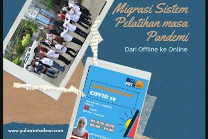 Migrasi Metodologi Pelatihan Era Pandemi: Dari Offline ke Online Training
