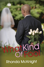 What Kind of Fool by Rhonda McKnight