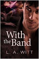 Review: With the Band by L.A. Witt