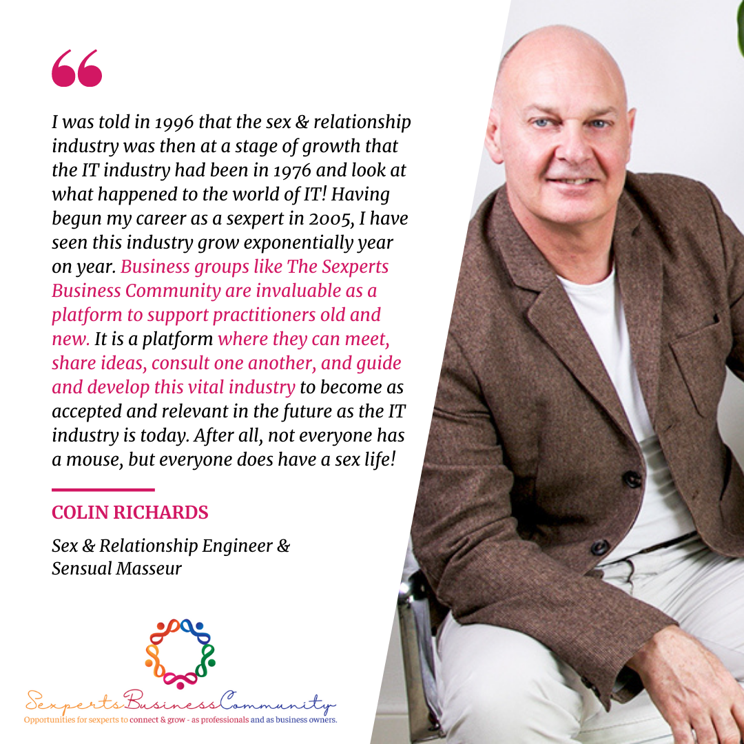 Colin Richards, Testimonial, sensual masseur, sex and relationship engineer, SBC, sexperts, industry, meeting platform