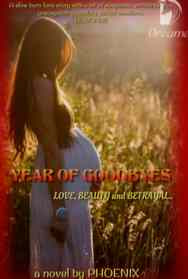 Read Novel Year of Goodbyes by Phoenix Full Episode