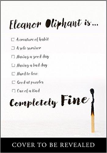 Eleanor Oliphant is Completey Fine