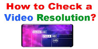 How to Check a Video Resolution?