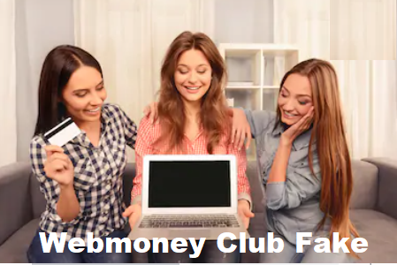 is webmoney club is real or fake