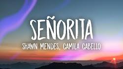 Señorita nghĩa là gì? Học tiếng Anh qua bài hát Señorita