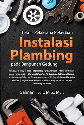 Buku Teknis Pelaksana Pekerjaan Instalasi Plambing Pada Bangunan Gedung
