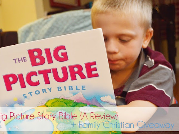 The Big Picture Story Bible {A Review + Gift Card Giveaway}