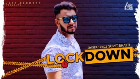 Lockdown Lyrics - Sumit Bhatti