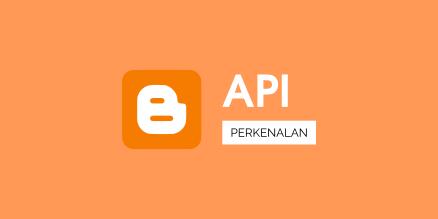 Mengenal Blogger API v3
