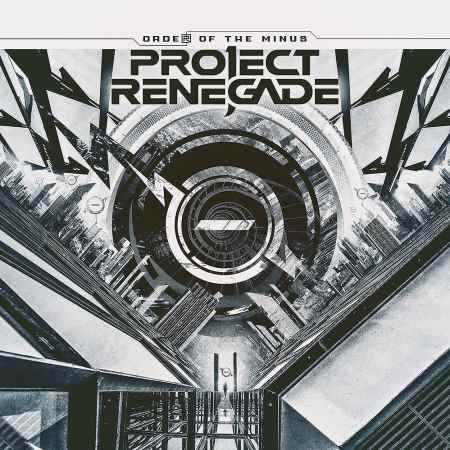 """PROJECT RENEGADE: """"Order of the Minus"""""""