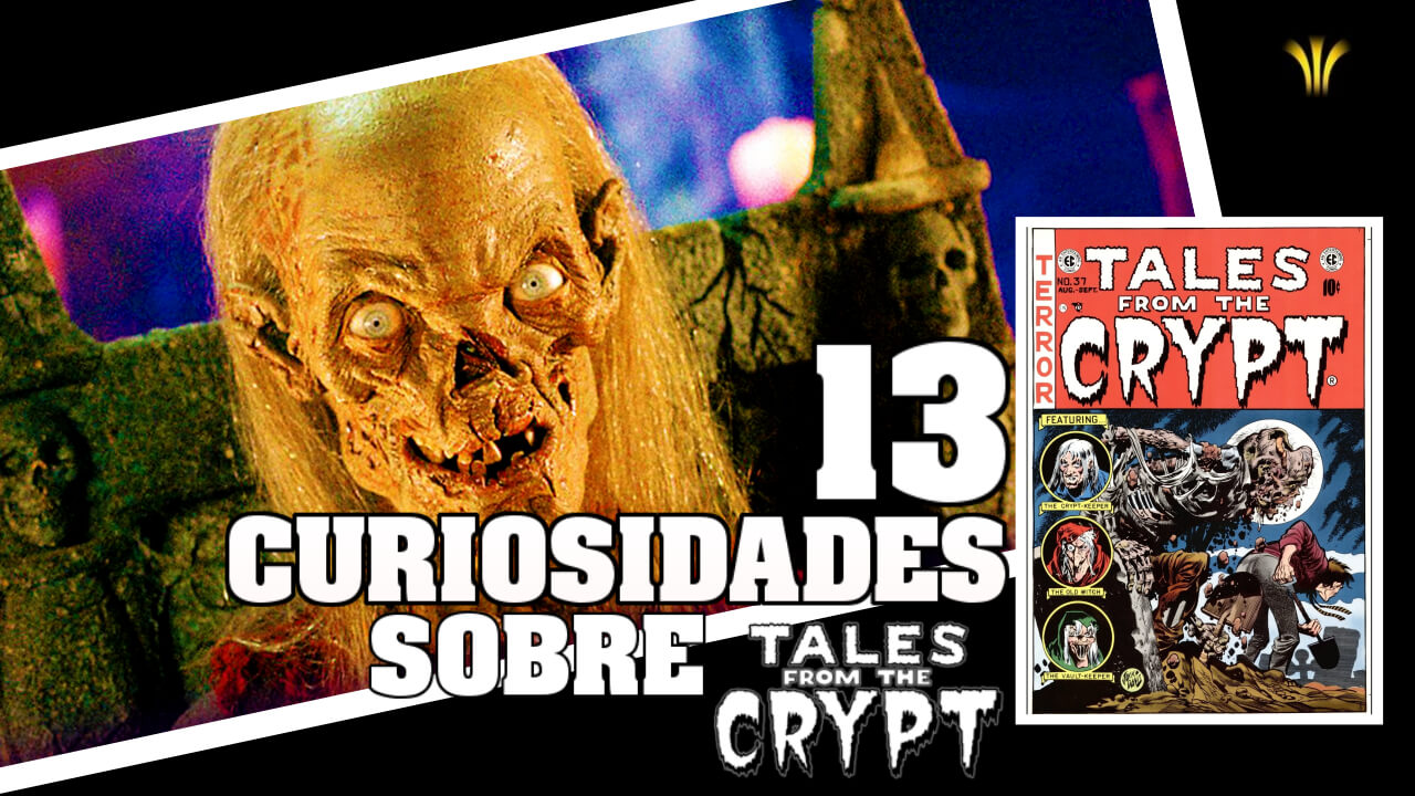 13-curiosidades-sobre-contos-da-cripta