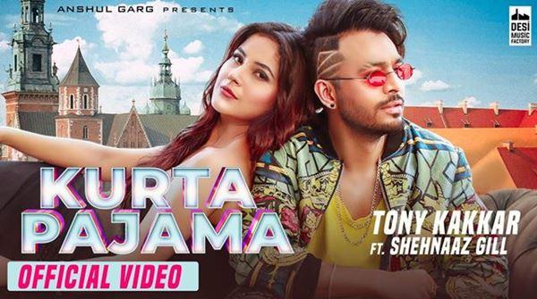 KURTA PAJAMA LYRICS - Tony Kakkar Feat. Shehnaaz Gill - New Punjabi Song