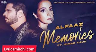 Memories Song Lyrics | Alfaaz | Latest Punjabi Song 2020