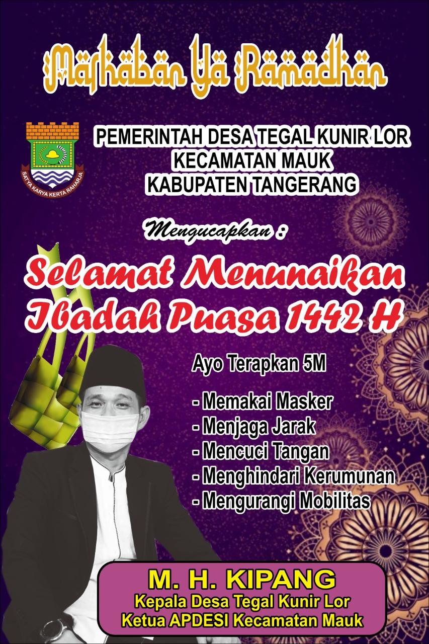 Iklan Ucapan Bulan Suci Ramadhan Kepala Desa Tegal Kunir Lor